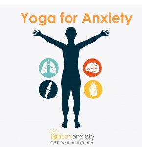 Yoga for Anxiety - Light On Anxiety